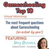 Gameschooling: Top 10 Questions