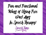 Fun and Functional Ways of Using Free Apps in Speech Therapy