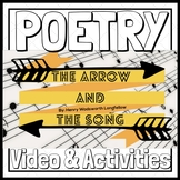 "ELA Poetry ""The Arrow and the Song"" by Video & Activities"