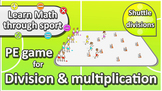 Learn Math through sport: 'Shuttle runs' › Division & mult