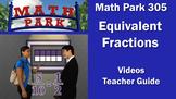 Math Park 305 - Equivalent Fractions
