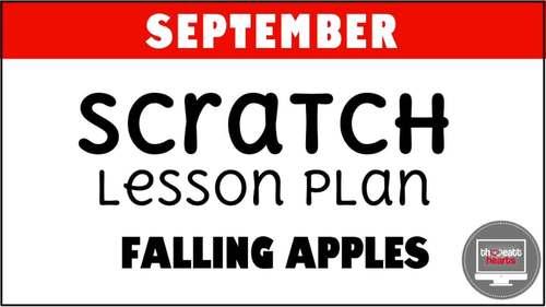 September Scratch 3 Programming Lesson Plan - Falling Apples