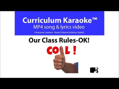 'OUR CLASS RULES ~ OK!' ~ MP4 Curriculum Karaoke™ READ, SING & LEARN rules...