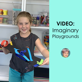 Distance Learning Teaching Video: Imaginary Playgrounds