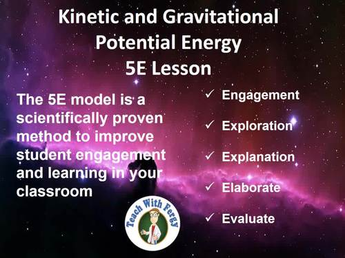Kinetic and Gravitational Potential Energy - Complete 5E Lesson Bundle