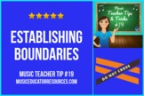Music Teacher Tip #19: Establishing Boundaries