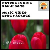 Japanese Song & Online Video Package: 'Nature is Nice' Kanji Song