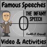 """Famous Speeches Franklin D. Roosevelt """"The Infamy Speech"""""""