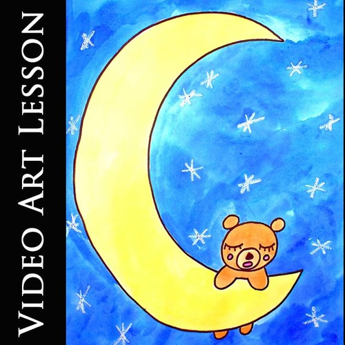 Video Art Lesson Directed Drawing & Paint a Teddy Bear Moon Distance Learning