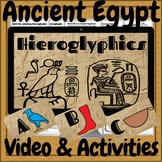 Ancient Egypt Hieroglyphics Video, Text, PPT & Activities