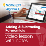 Adding & Subtracting Polynomials Video Lesson | Good for D