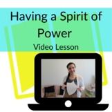 Having a Spirit of Power (not fear!) Video Object Lesson +