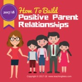 How to Build Positive Parent Relationships