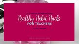 Healthy Habit Hacks Video Training