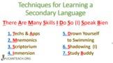 Skills and Techniques in learning a Secondary Language