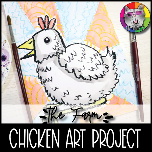 Farm Art Project, Chicken Art Lesson