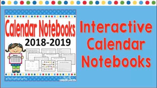 Interactive Calendar Notebooks for Kindergarten and First Grade 2019--2020