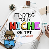 Finding Your Niche on Teachers Pay Teachers