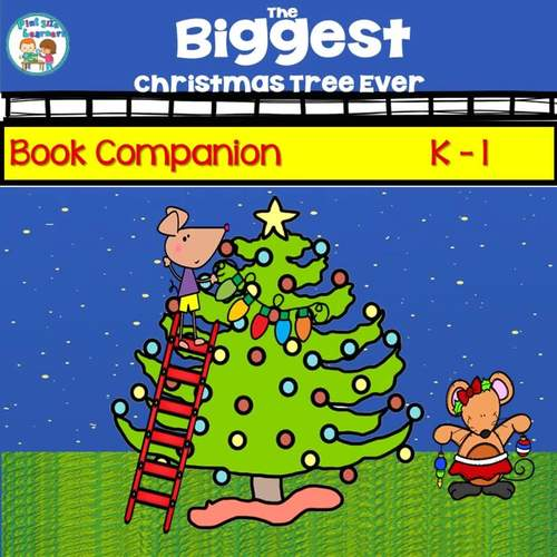 The Biggest Christmas Tree Ever Book Activities Grades K and  1