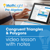 Congruent Triangles & Polygons Video Lesson | Good for Dis