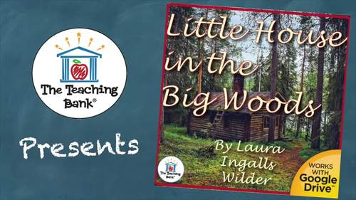 Little House in the Big Woods Novel Study Book Unit
