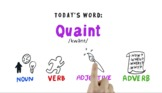 Word of the Week Vocabulary: QUAINT: Whiteboard Video + On