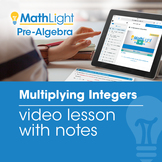 Multiplying Integers Video Lesson w/Student Notes | Good f
