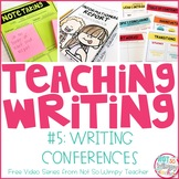 How to Teach Writing FREE Video Series: Writing Conferences