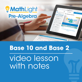 Base 10 and Base 2 Video Lesson with Guided Notes | Good f