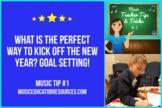Music Teacher Tip #1: GOALS