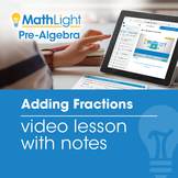 Adding Fractions Video Lesson with Student Notes | Good fo