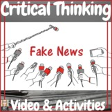 """Critical Thinking """"Fake News"""" Video and Activities"""