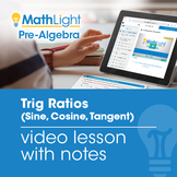 Trig Ratios (Sine, Cosine, Tangent) Instructional Video |