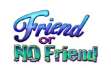 "the ""Friend or No Friend"" Game Show"