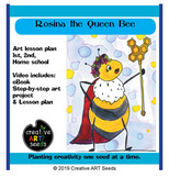 Distance Learning Art Video- Rosina the Queen Bee