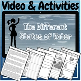 States of Matter and the Water Cycle Video and Activities Kit!