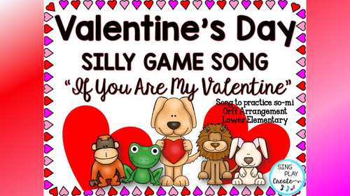 """Valentine's Day Orff Game Song , Lesson so-mi """"If You Are My Valentine"""""""
