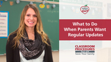 TEACHING TIPS: What to Do When Parents Want Regular Updates