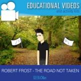 """ELA Poetry Robert Frost """"The Road Not Taken"""" Video & Activities"""