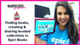 Finding books, creating and sharing collections in Epic Bo