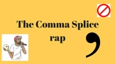 Comma Splice Rap Song