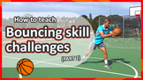 Bouncing challenges: Part 2 (grades K-3) | Basketball skil
