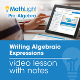 Writing Algebraic Expressions Video Lesson  | Good for Dis