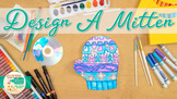 Winter Holidays: Mitten Art Project, Roll-A-Dice Game, & A