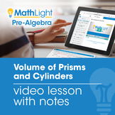 Volume of Prisms and Cylinders Video Lesson w/Student Note