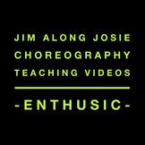 Jim Along Josie Choreography