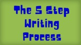 The Five Step Writing Process