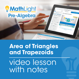 Area of Triangles and Trapezoids Video Lesson | Good for D