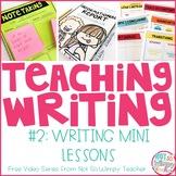 How to Teach Writing FREE Video Series: Writing Mini Lessons