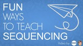Ways to Teach Sequencing - Video with ideas to help studen